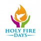 HOLY FIRE DAYS